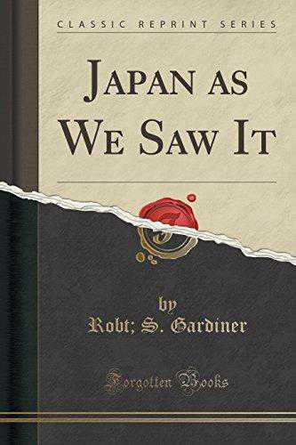Japan as We Saw It (Classic Reprint)
